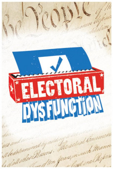 Electoral Dysfunction (2012) download