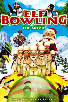 Elf Bowling the Movie: The Great North Pole Elf Strike (2007) download