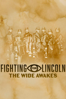 Fighting for Lincoln: The Wide Awakes (2020) download