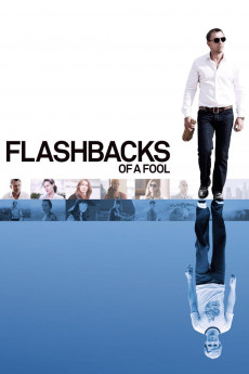 Flashbacks of a Fool (2008) download