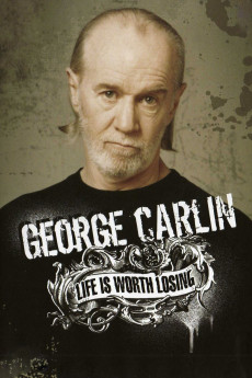 George Carlin: Life Is Worth Losing (2005) download