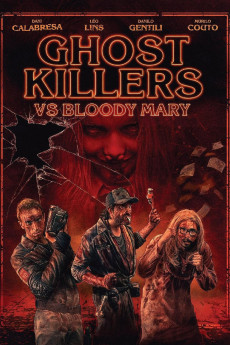 Ghost Killers vs. Bloody Mary (2018) download