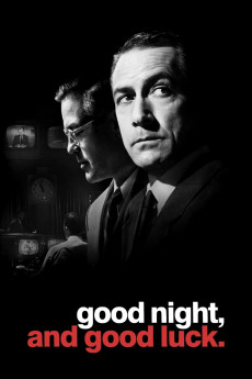 Good Night, and Good Luck. (2005) download
