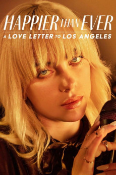 Happier than Ever: A Love Letter to Los Angeles (2021) download