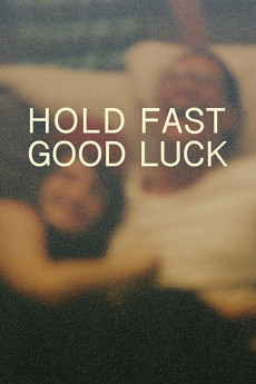 Hold Fast, Good Luck (2020) download