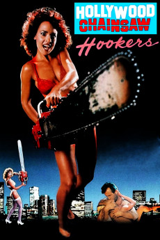 Hollywood Chainsaw Hookers (1988) download