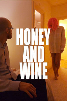Honey and Wine (2020) download