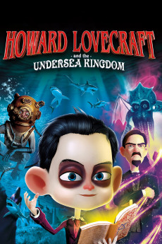 Howard Lovecraft & the Undersea Kingdom (2017) download