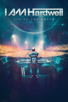I Am Hardwell: Living the Dream (2015) download