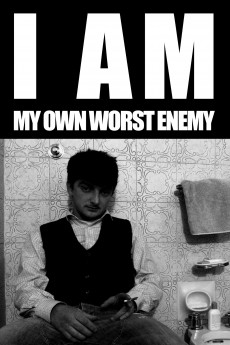 I Am My Own Worst Enemy (2016) download