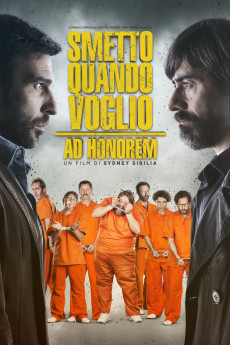 I Can Quit Whenever I Want: Ad Honorem (2017) download