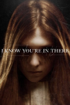 I Know You're in There (2016) download