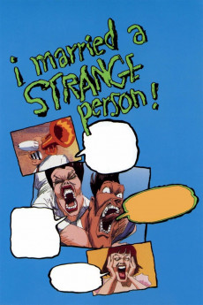 I Married a Strange Person! (1997) download