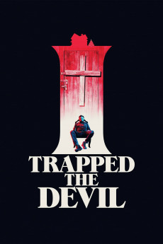 I Trapped the Devil (2019) download