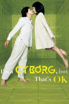 I'm a Cyborg, But That's OK (2006) download