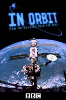In Orbit: How Satellites Rule Our World (2012) download