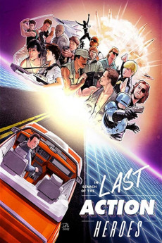 In Search of the Last Action Heroes (2019) download