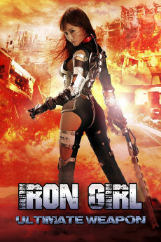 Iron Girl: Ultimate Weapon (2015) download