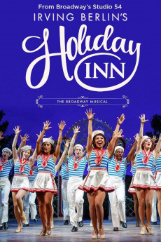 Irving Berlin's Holiday Inn The Broadway Musical (2017) download