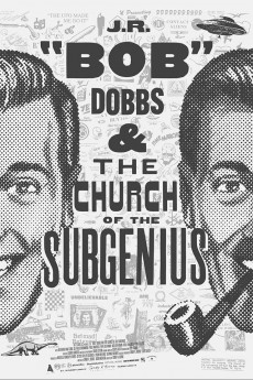 J.R. 'Bob' Dobbs and the Church of the SubGenius (2019) download