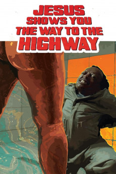 Jesus Shows You the Way to the Highway (2019) download