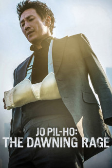 Jo Pil-ho: The Dawning Rage (2019) download