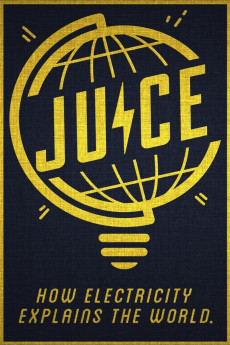 Juice: How Electricity Explains the World (2019) download