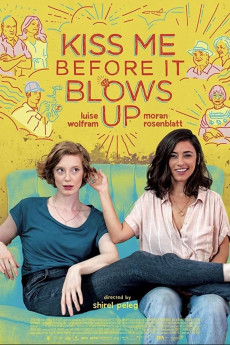 Kiss Me Before It Blows Up (2020) download