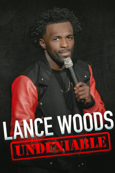 Lance Woods: Undeniable (2021) download