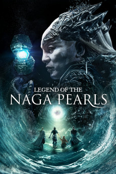 Legend of the Naga Pearls (2017) download