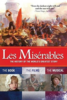 Les Misérables: The History of the World's Greatest Story (2013) download