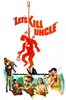Let's Kill Uncle (1966) download