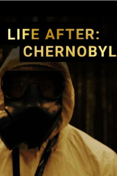 Life After: Chernobyl (2016) download