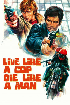 Live Like a Cop, Die Like a Man (1976) download