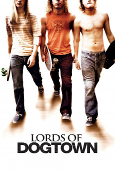 Lords of Dogtown (2005) download