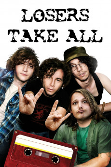 Losers Take All (2011) download