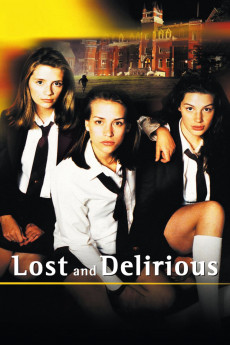 Lost and Delirious (2001) download