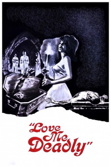Love Me Deadly (1972) download