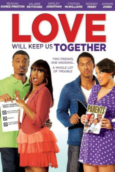 Love Will Keep Us Together (2013) download