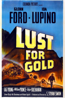 Lust for Gold (1949) download