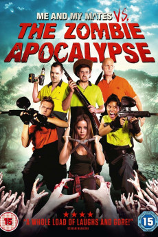 Me and My Mates vs. The Zombie Apocalypse (2015) download