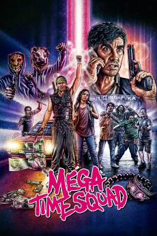 Mega Time Squad (2018) download
