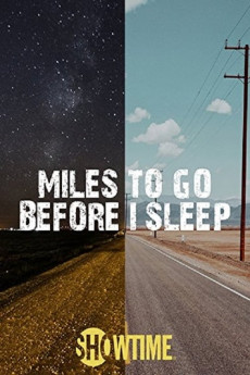 Miles to Go Before I Sleep (2016) download