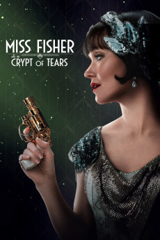 Miss Fisher & the Crypt of Tears (2020) download