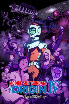 Mobile Suit Gundam: The Origin IV: Eve of Destiny (2016) download