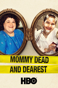 Mommy Dead and Dearest (2017) download