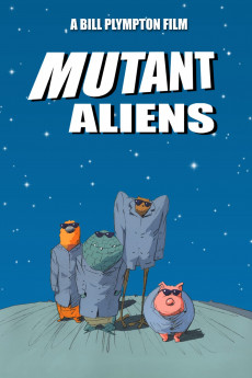 Mutant Aliens (2001) download