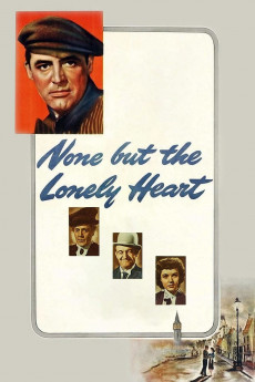 None But the Lonely Heart (1944) download