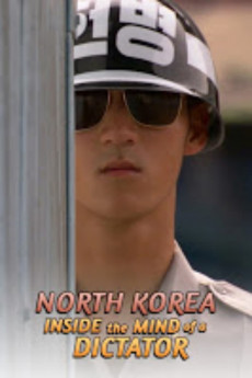 North Korea: Inside the Mind of a Dictator (2021) download