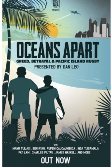 Oceans Apart: Greed, Betrayal and Pacific Island Rugby (2020) download